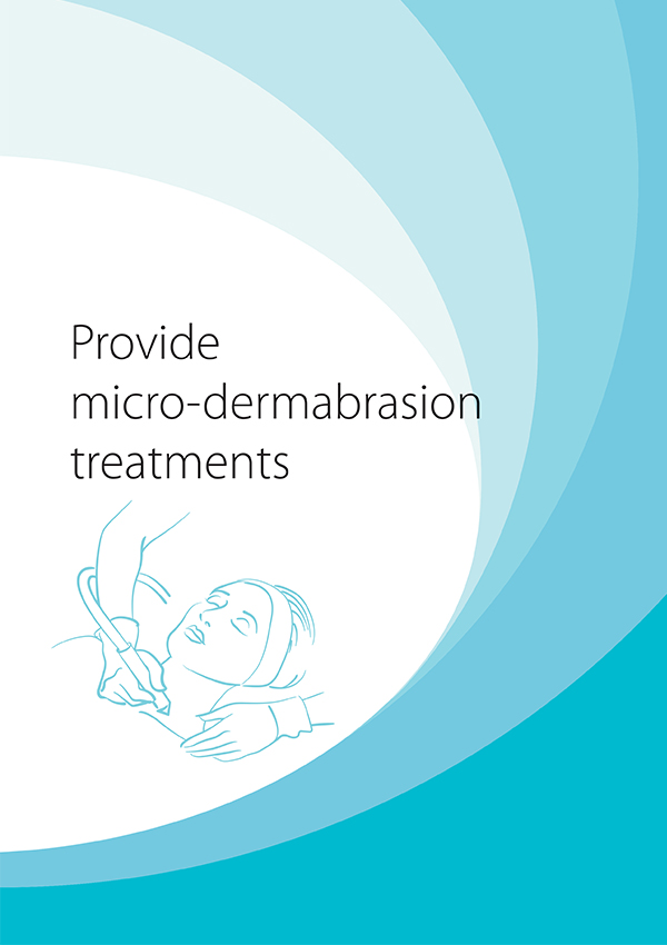 SHBBSKS005 Provide Micro-Dermabrasion Treatments