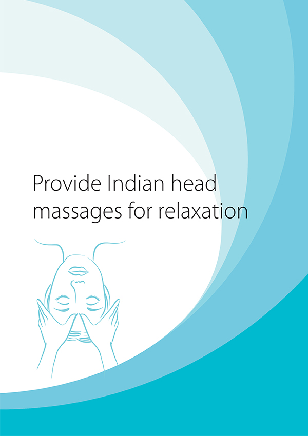 SHBBSPA004 Provide Indian Head Massages for Relaxation