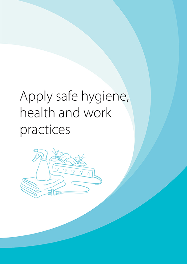 SHBXWHS001 Apply Safe Hygiene, Health and Work Practices