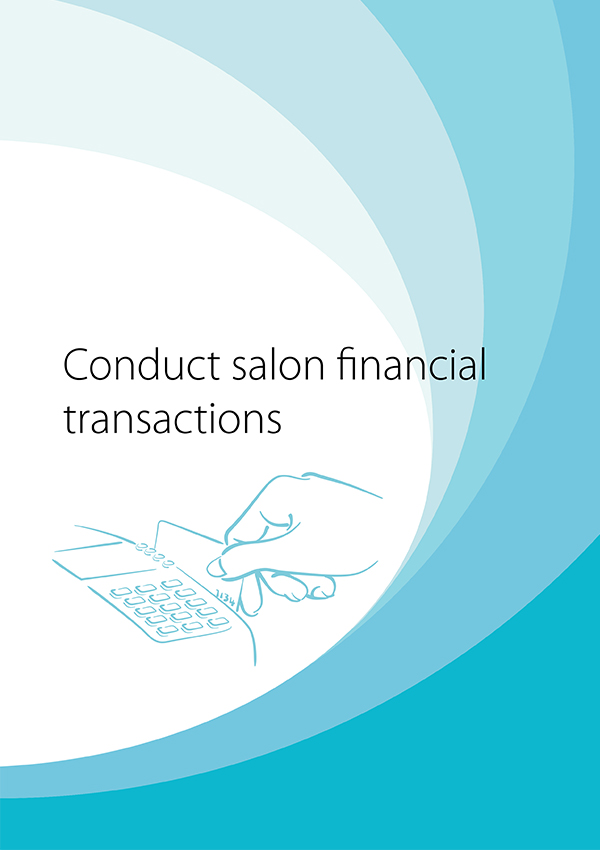 SHBXCCS001 Conduct Salon Financial Transactions