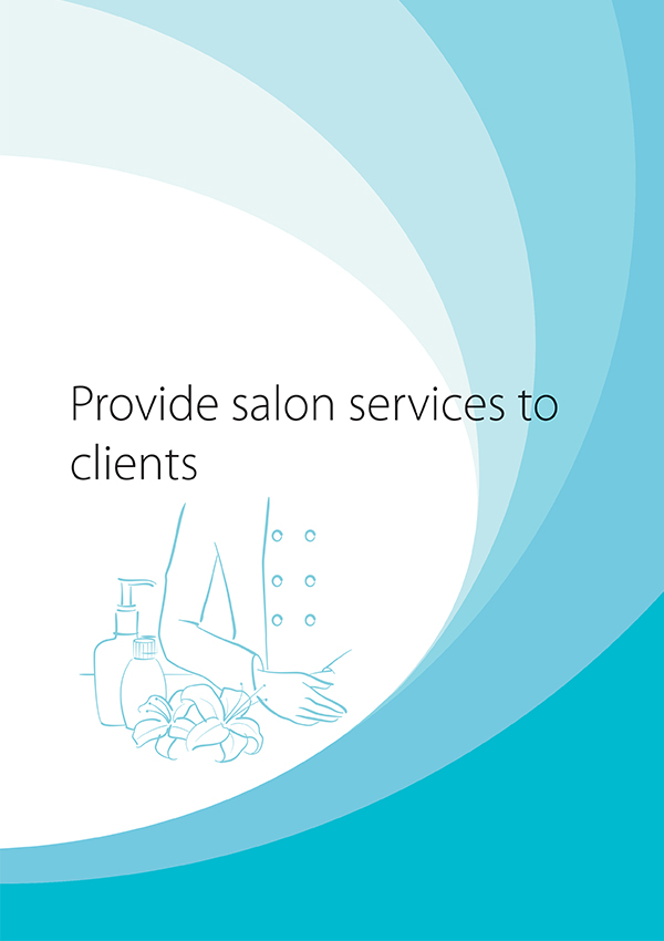 SHBXCCS002 Provide Salon Services to Clients