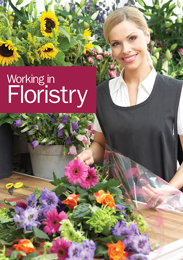 Working in Floristry - Edition 2