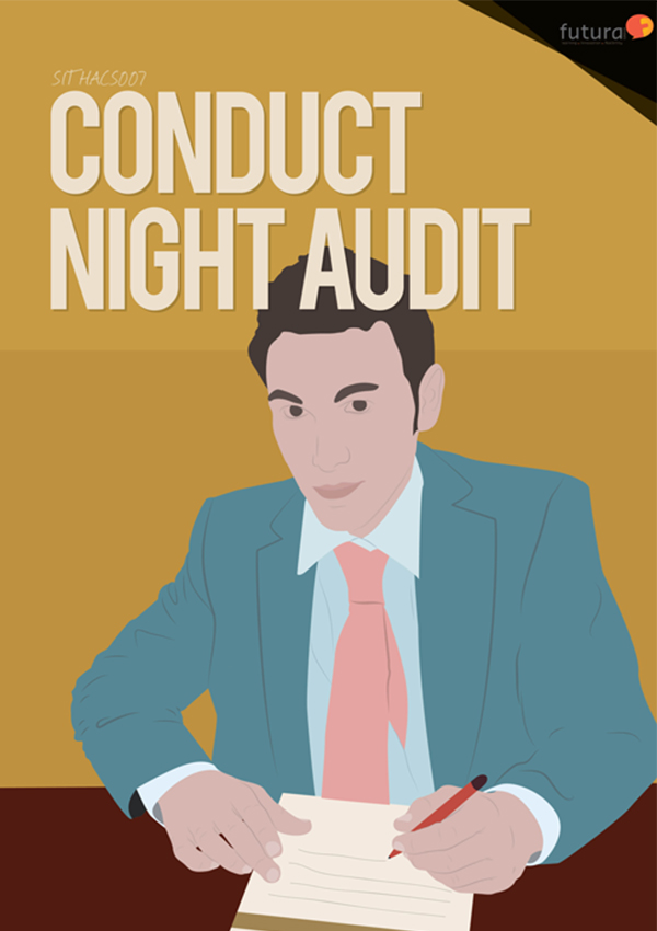 SITHACS007 Conduct Night Audit