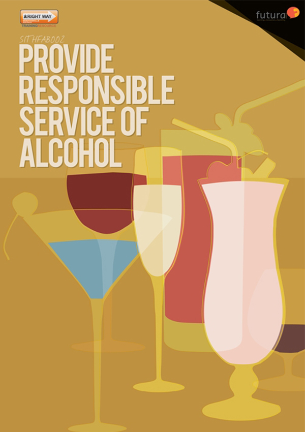 SITHFAB002 Provide Responsible Service of Alcohol