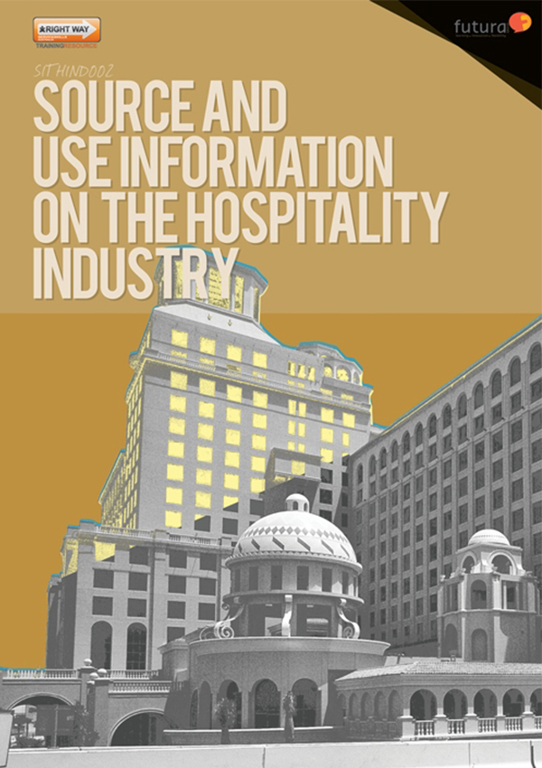SITHIND002 Source and Use Information on the Hospitality Industry