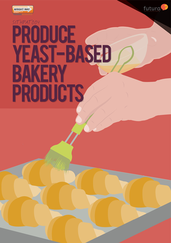 SITHPAT004 Produce Yeast-Based Bakery Products