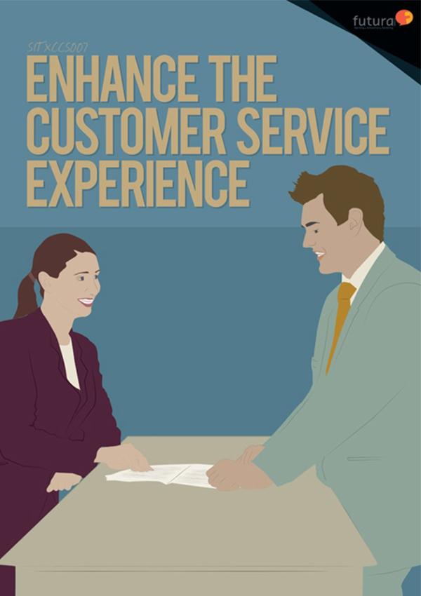 SITXCCS007 Enhance the Customer Service Experience