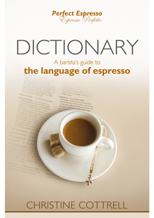 Barista Guides - Dictionary