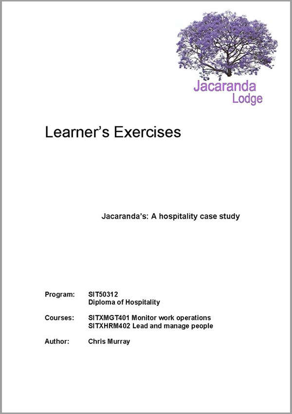 Learner Exercises: SIT50312 Diploma in Hospitality